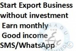Export Business Without Investment In Hyderabad